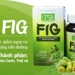 Thuốc Tđ Fig giảm biến chứng tiểu đường